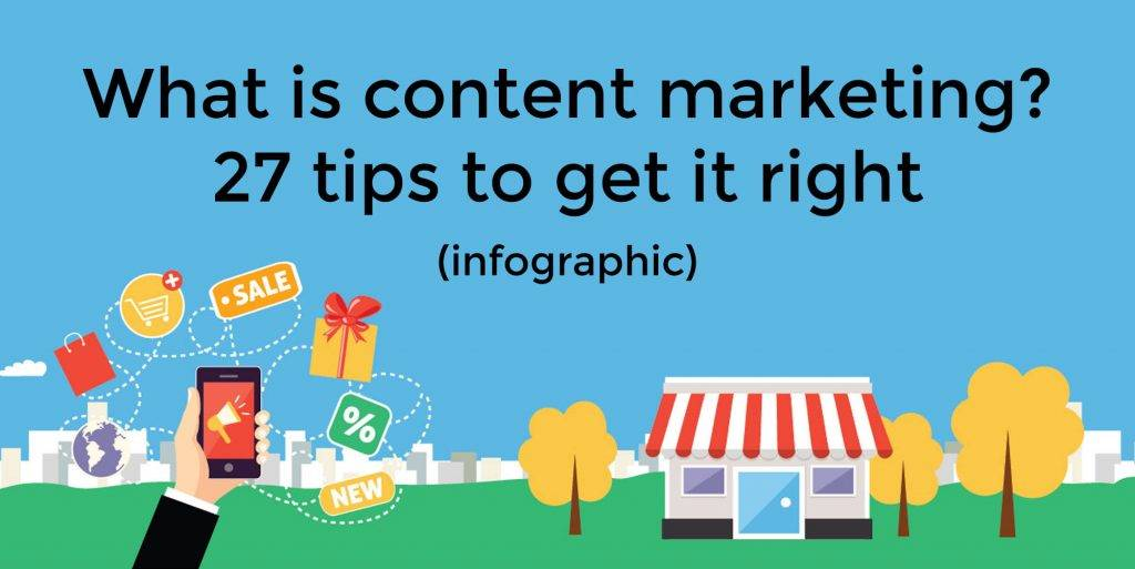 27 tips to get content marketing right