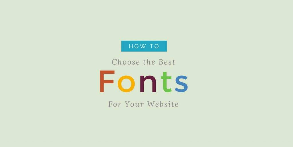 How to Choose a Great Font for Your Website