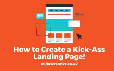 How to Create a Kick-Ass Landing Page!