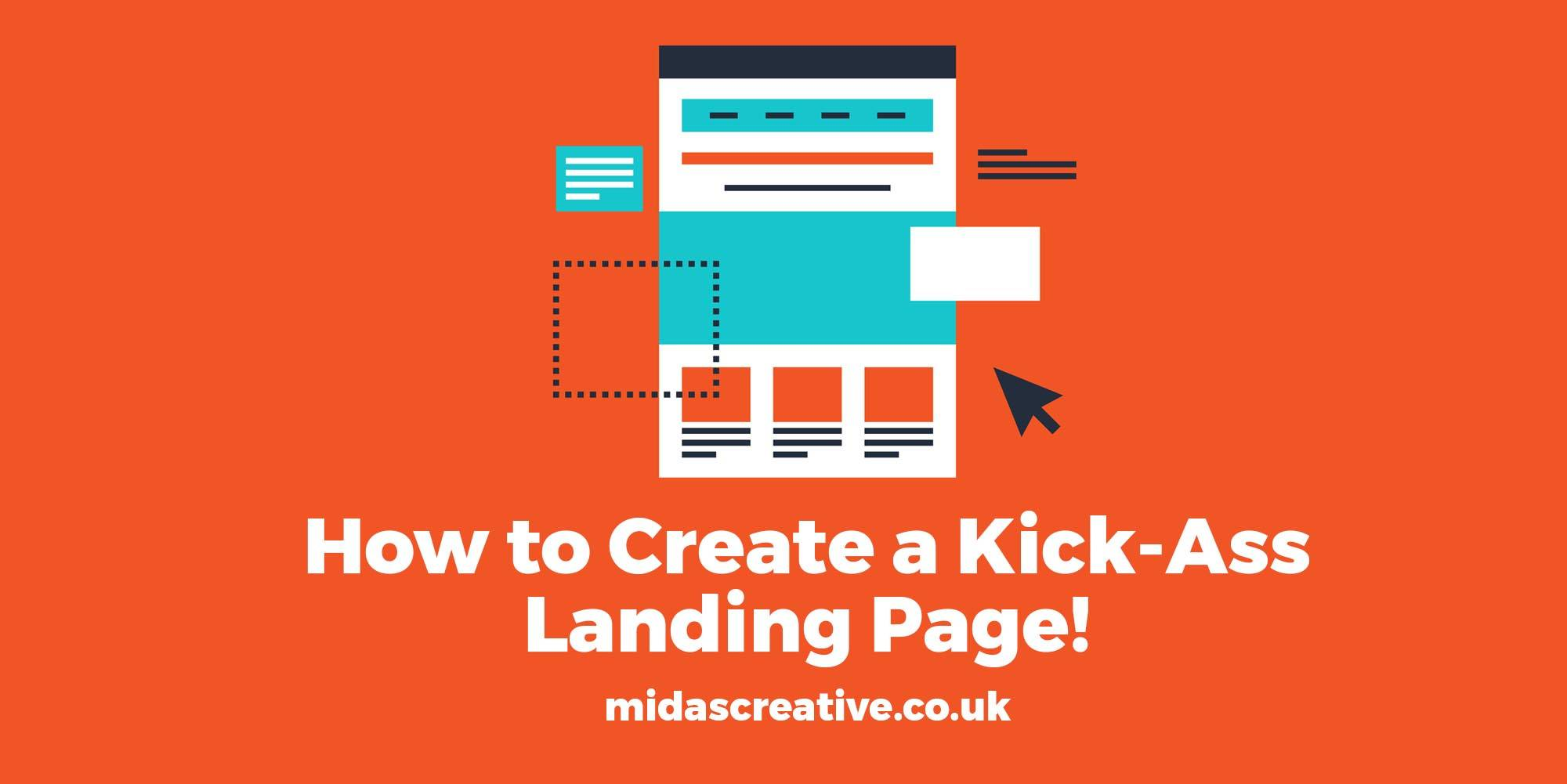 How to Create a Kick Ass Landing Page!
